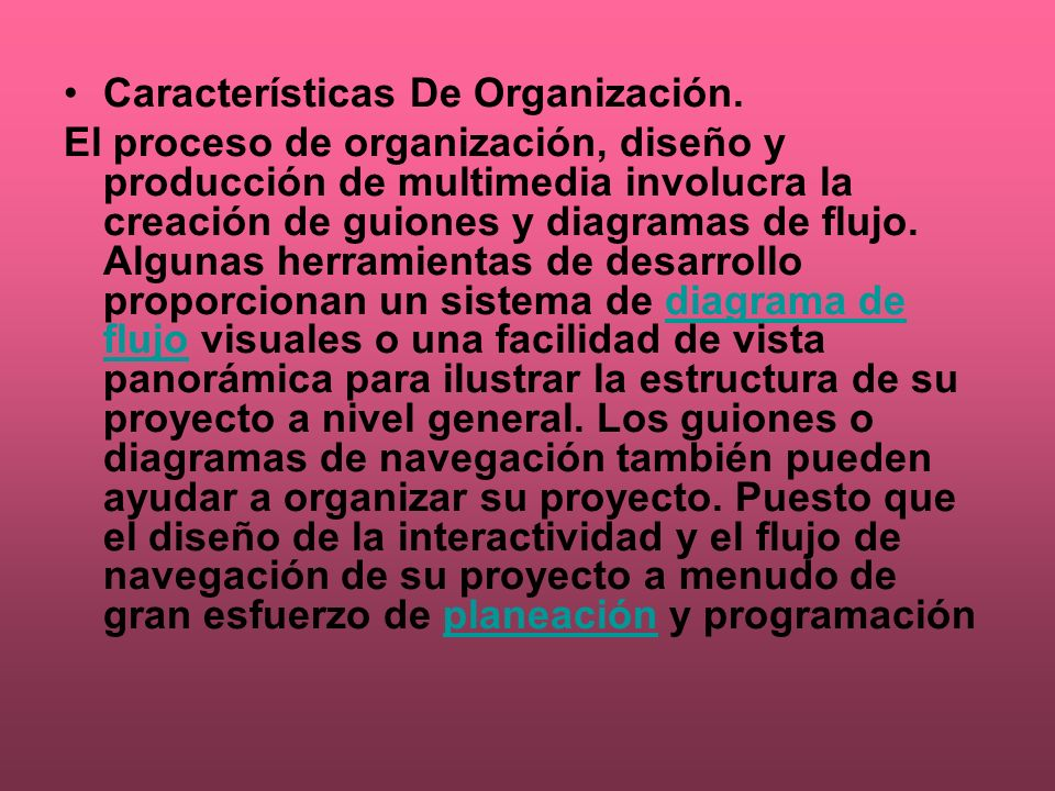 Características De Organización.