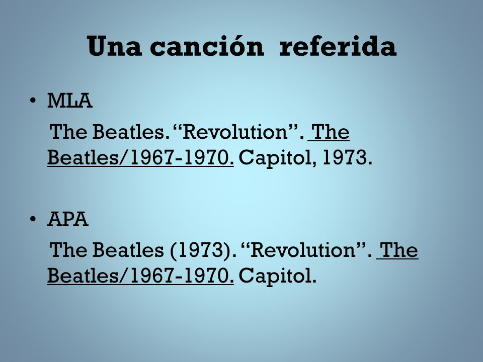 Una canción referida MLA