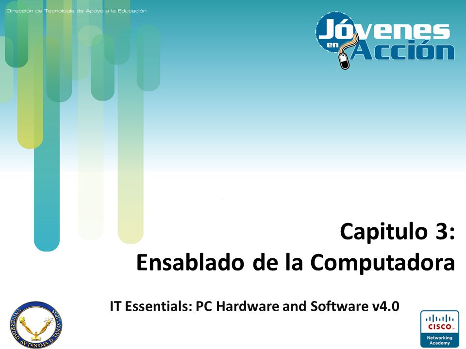 Capitulo 3: Ensablado de la Computadora