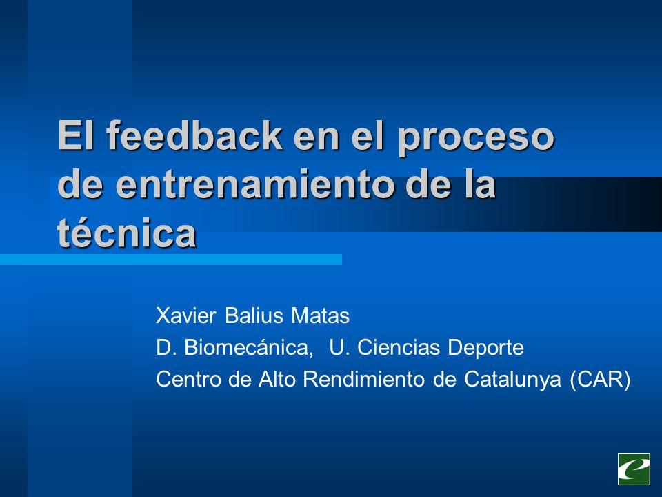 El feedback en el proceso de entrenamiento de la técnica