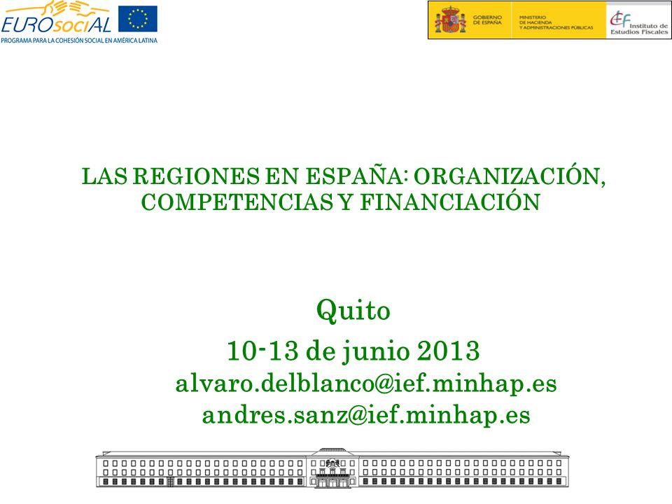 LAS REGIONES EN ESPAÑA: ORGANIZACIÓN, COMPETENCIAS Y FINANCIACIÓN