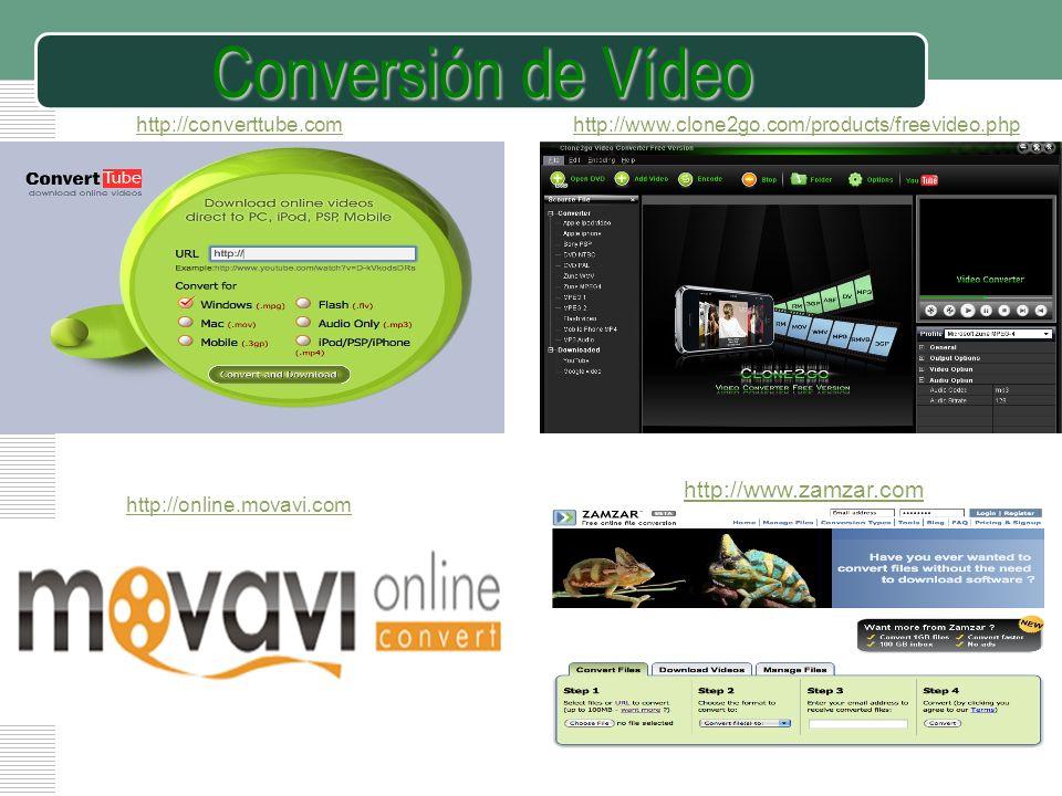 Conversión de Vídeo http://www.zamzar.com http://converttube.com