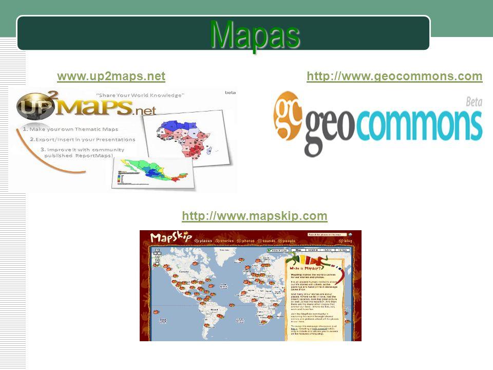 Mapas www.up2maps.net http://www.geocommons.com http://www.mapskip.com