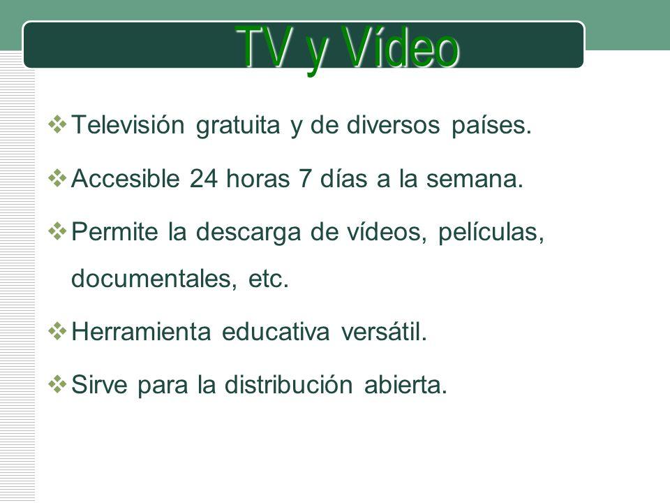 TV y Vídeo Televisión gratuita y de diversos países.