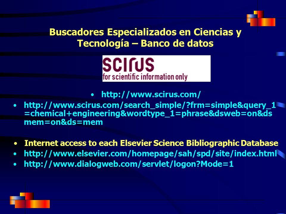 Buscadores Especializados en Ciencias y Tecnología – Banco de datos