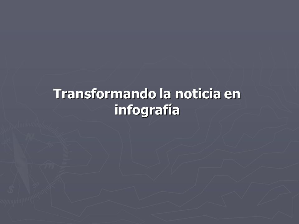 Transformando la noticia en infografía