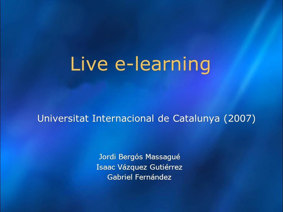 Live e-learning Universitat Internacional de Catalunya (2007)