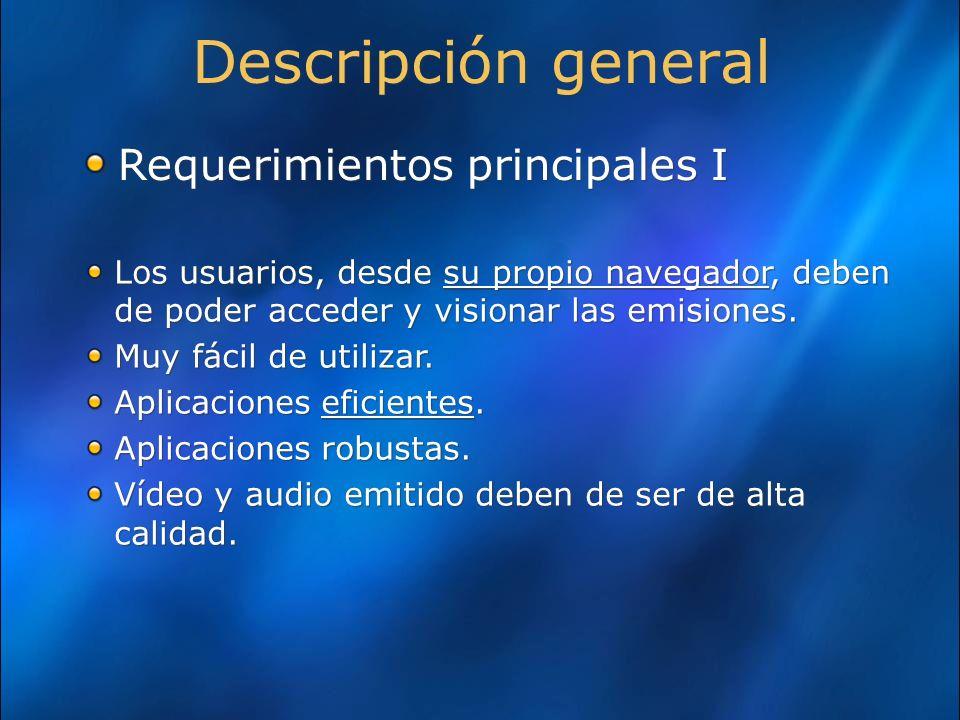 Descripción general Requerimientos principales I