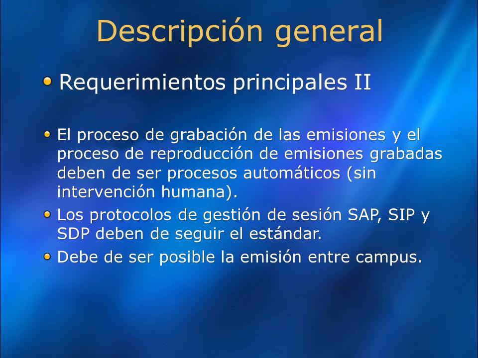 Descripción general Requerimientos principales II