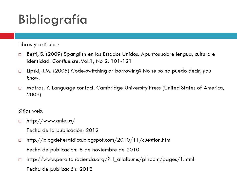 Bibliografía Libros y artículos: