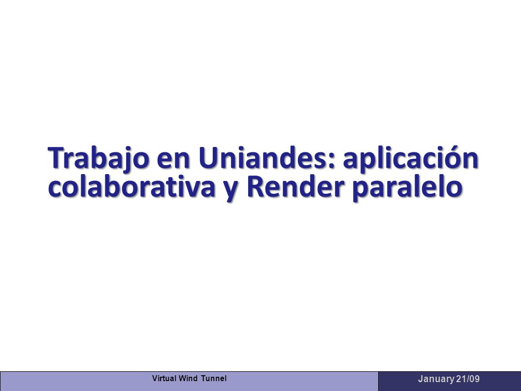 Trabajo en Uniandes: aplicación colaborativa y Render paralelo