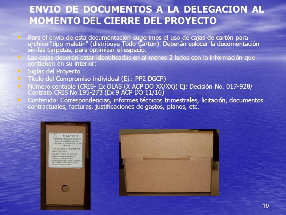 ENVIO DE DOCUMENTOS A LA DELEGACION AL MOMENTO DEL CIERRE DEL PROYECTO