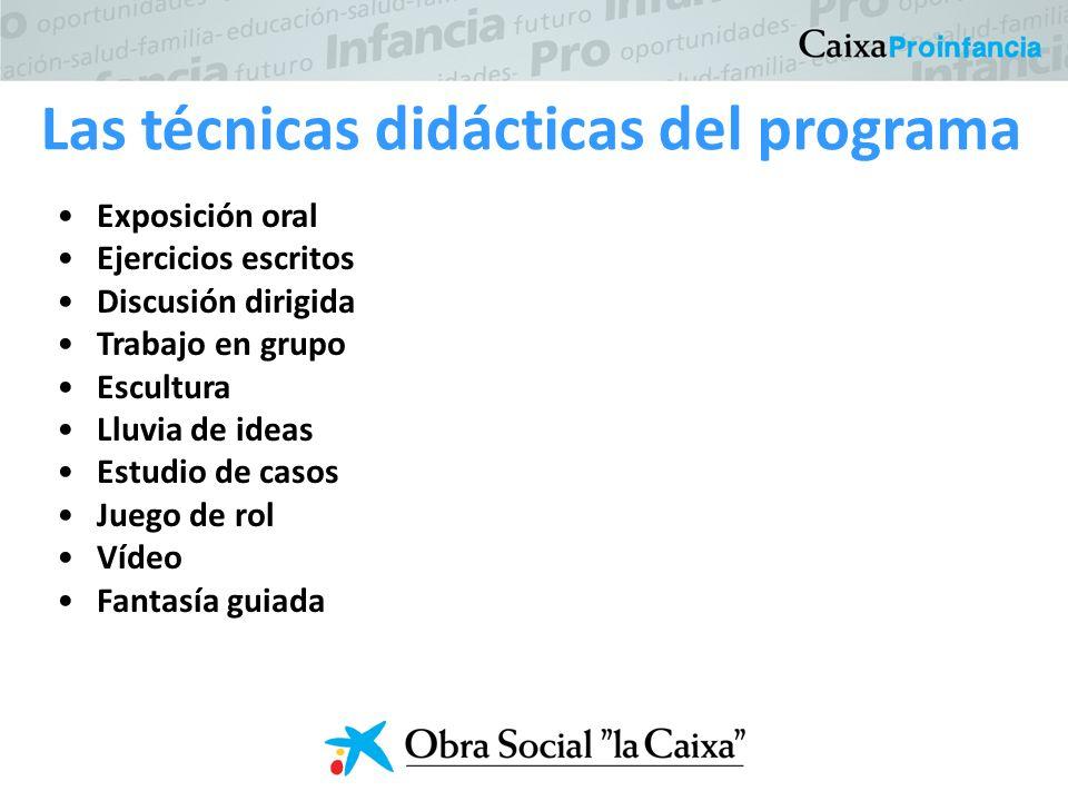 Las técnicas didácticas del programa