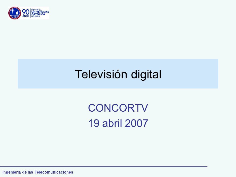 Televisión digital CONCORTV 19 abril 2007