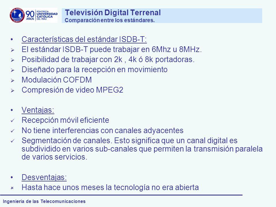 Televisión Digital Terrenal Comparación entre los estándares.