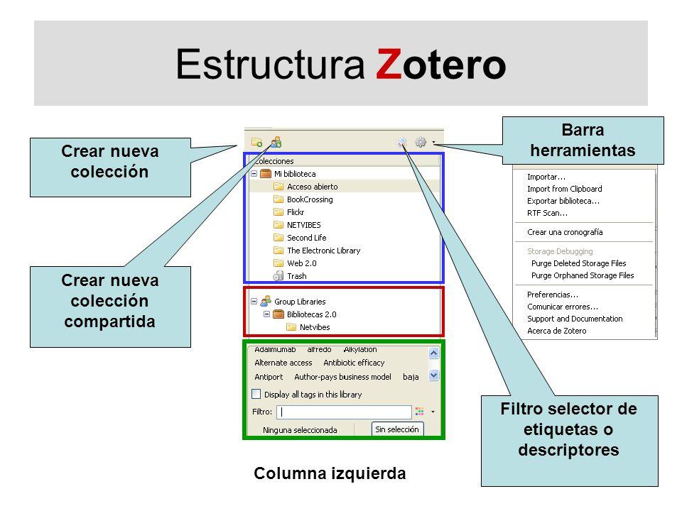 Estructura Zotero Barra herramientas Crear nueva colección