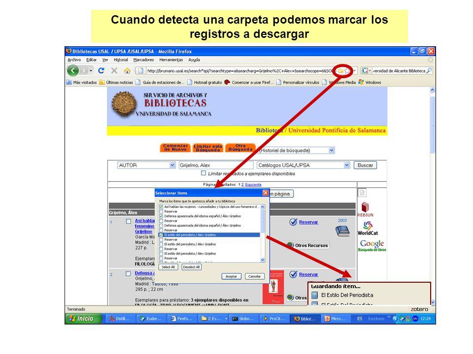 Cuando detecta una carpeta podemos marcar los registros a descargar
