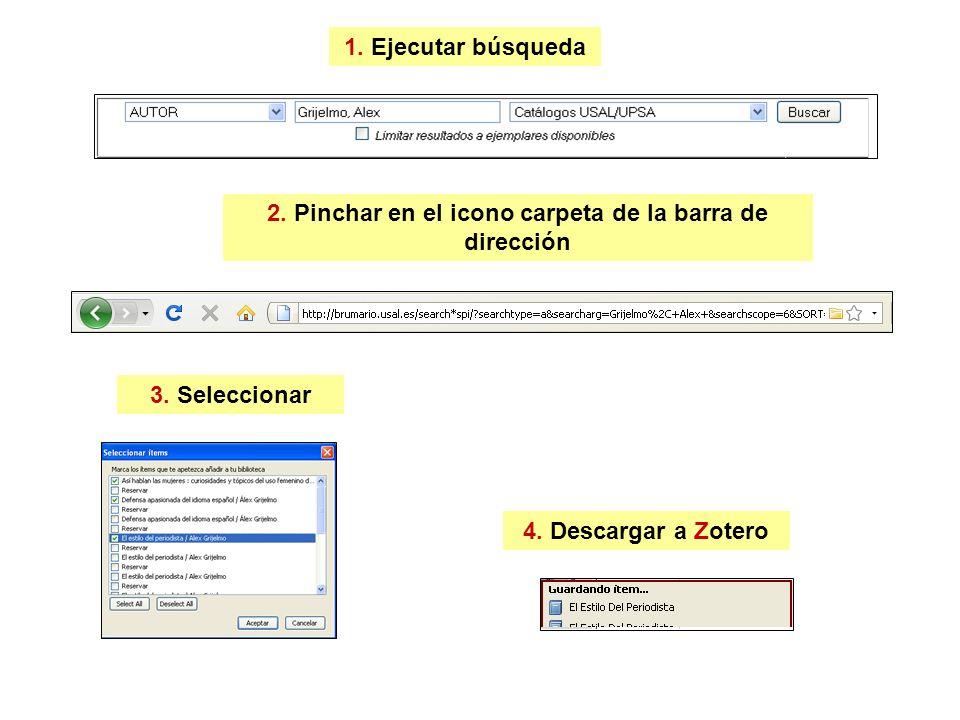 2. Pinchar en el icono carpeta de la barra de dirección