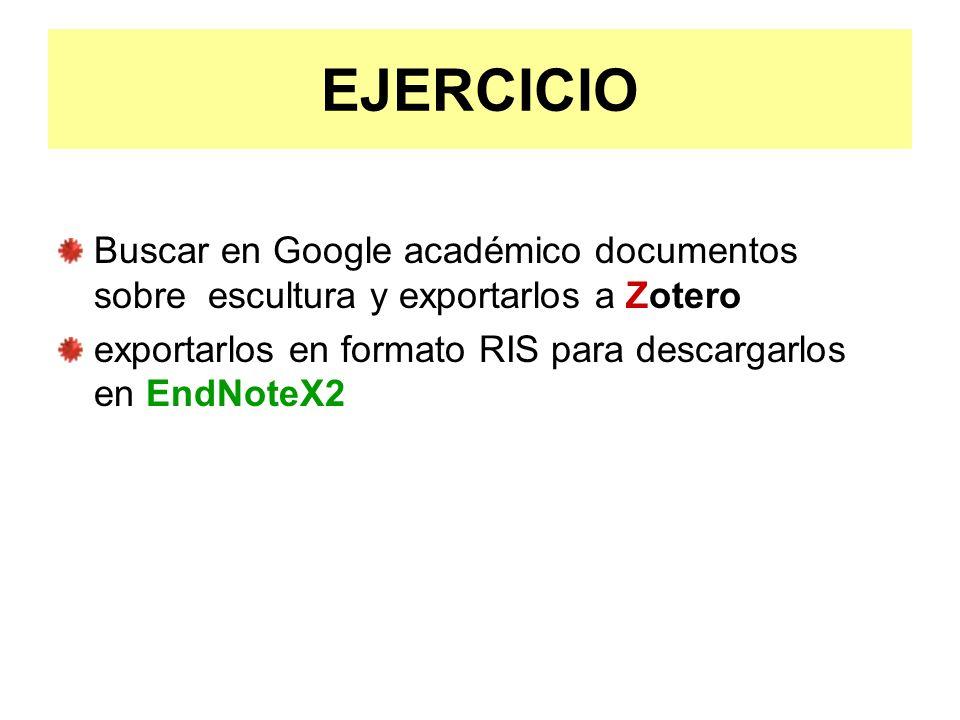 EJERCICIO Buscar en Google académico documentos sobre escultura y exportarlos a Zotero.