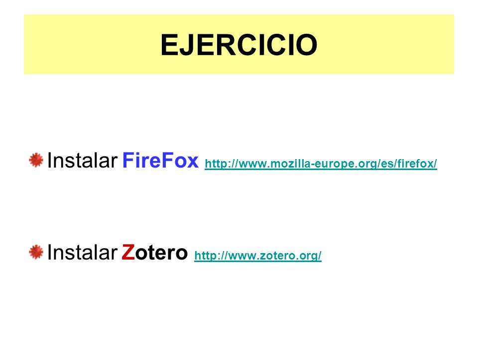 EJERCICIO Instalar FireFox http://www.mozilla-europe.org/es/firefox/