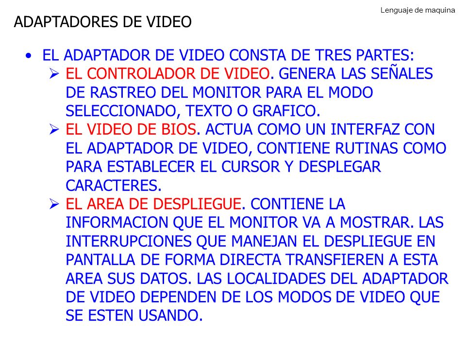 EL ADAPTADOR DE VIDEO CONSTA DE TRES PARTES: