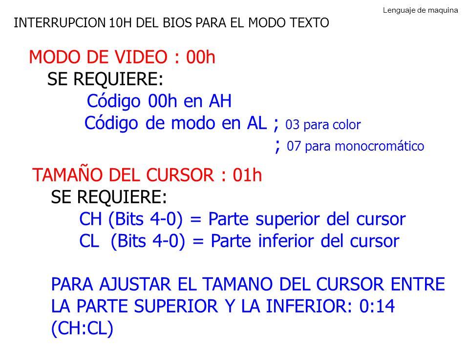 Código de modo en AL ; 03 para color ; 07 para monocromático