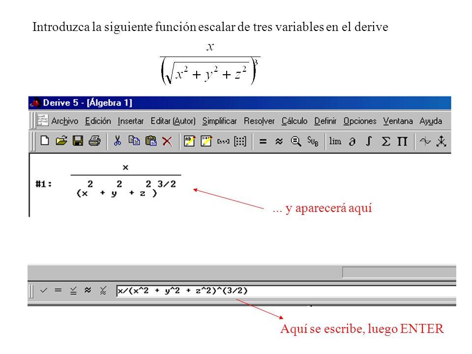 Introduzca la siguiente función escalar de tres variables en el derive