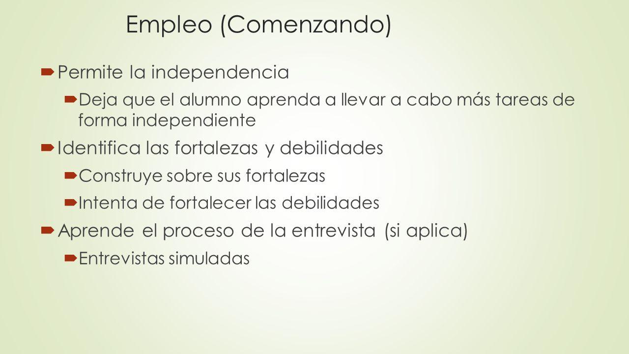 Empleo (Comenzando) Permite la independencia