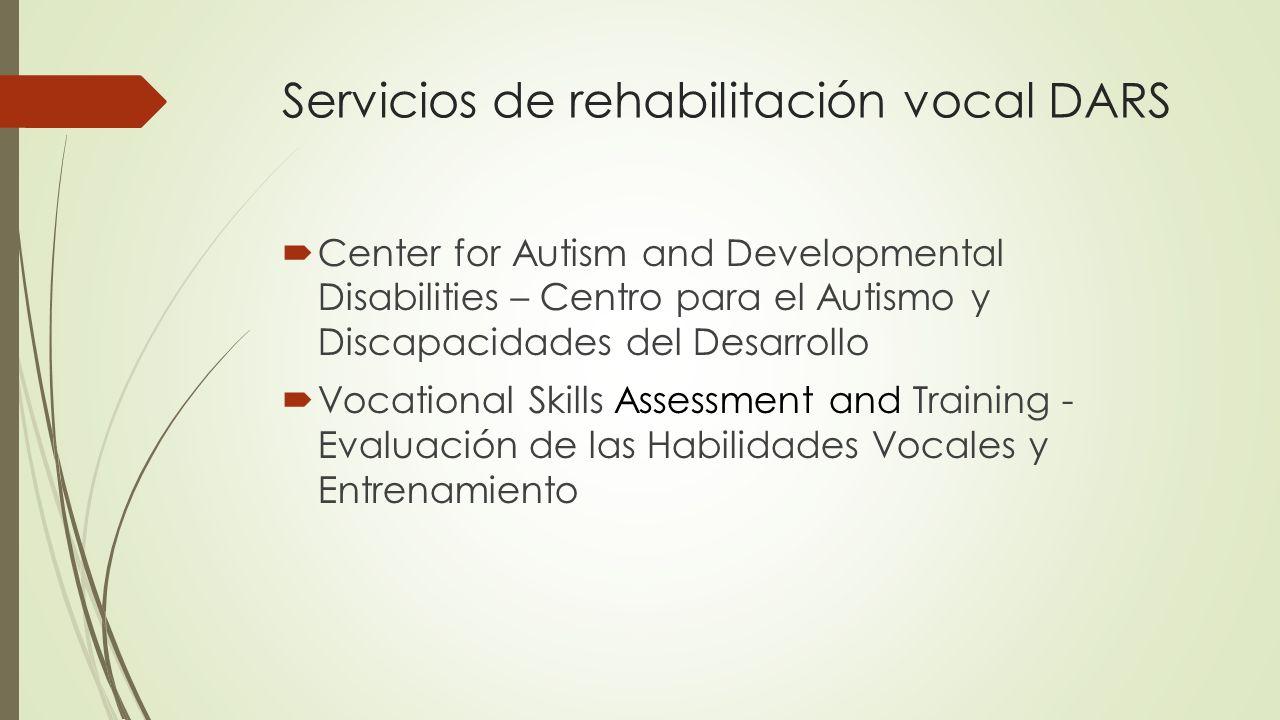 Servicios de rehabilitación vocal DARS