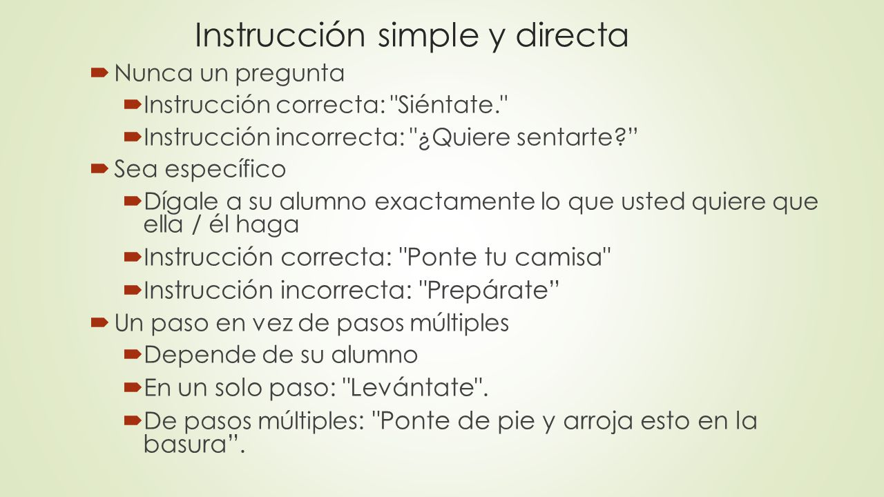 Instrucción simple y directa