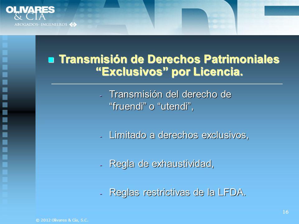 Transmisión de Derechos Patrimoniales Exclusivos por Licencia.
