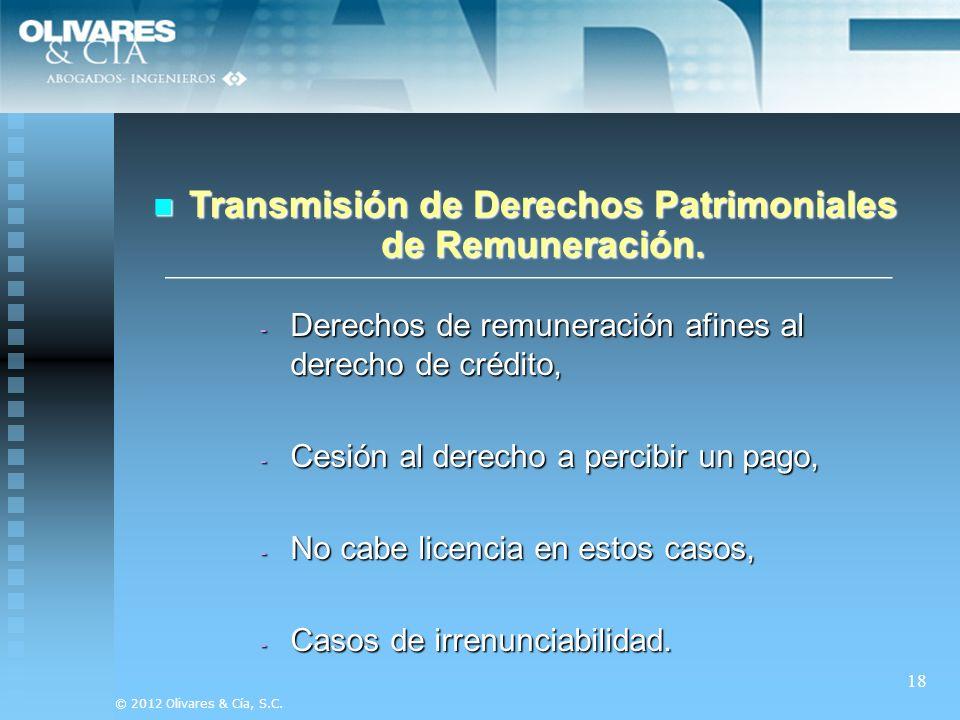 Transmisión de Derechos Patrimoniales de Remuneración.