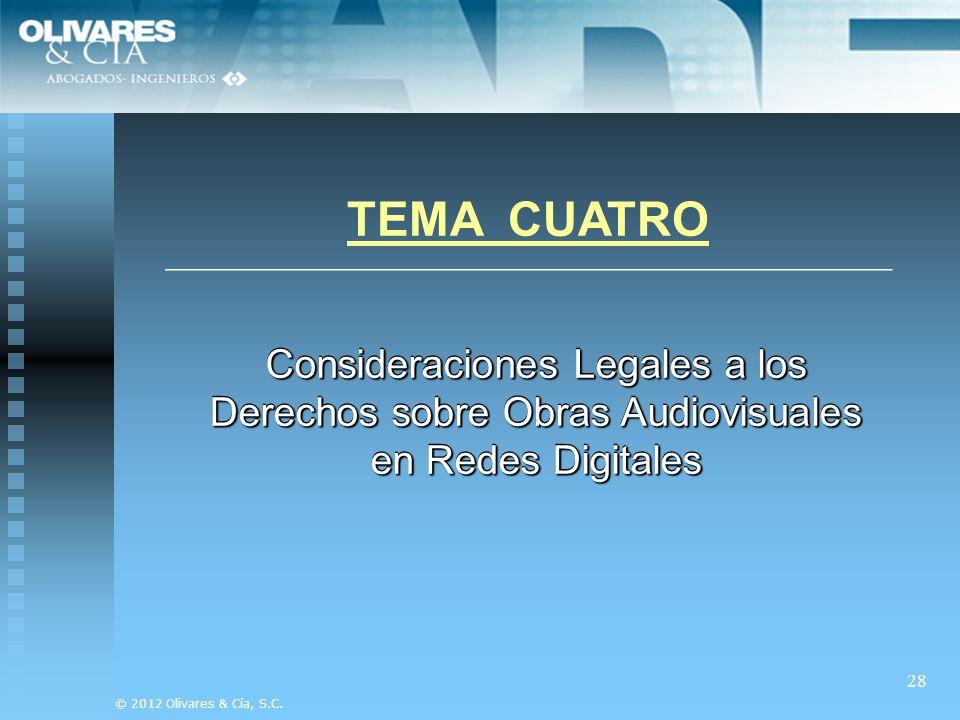 TEMA CUATRO Consideraciones Legales a los Derechos sobre Obras Audiovisuales en Redes Digitales.