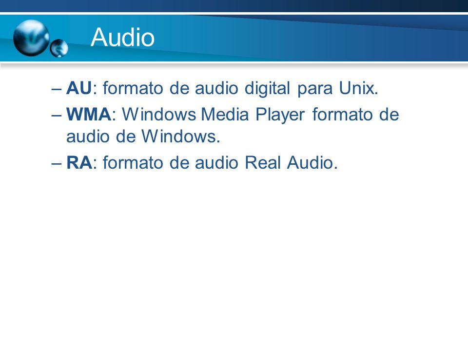 Audio AU: formato de audio digital para Unix.