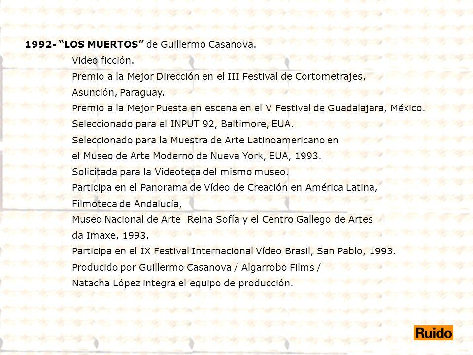 1992- LOS MUERTOS de Guillermo Casanova.