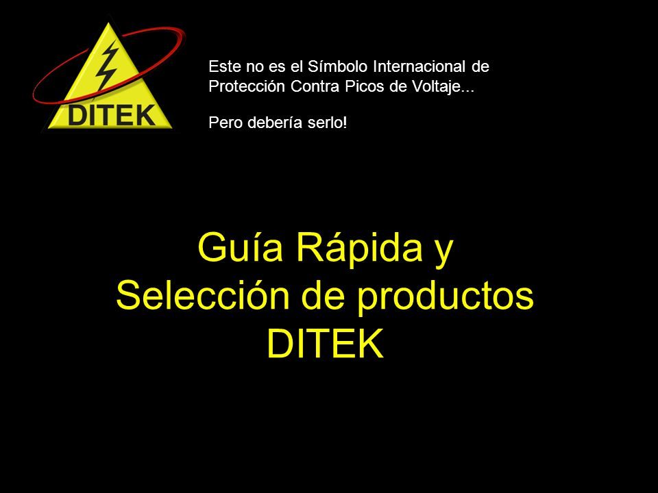 Guía Rápida y Selección de productos DITEK