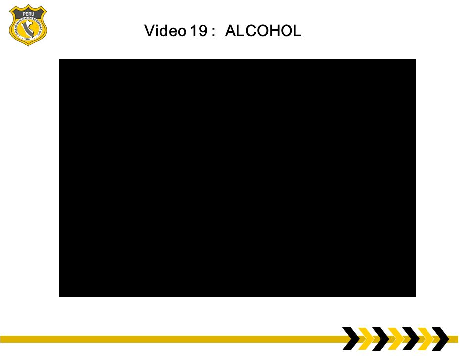 Video 19 : ALCOHOL
