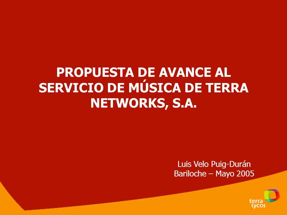 PROPUESTA DE AVANCE AL SERVICIO DE MÚSICA DE TERRA NETWORKS, S.A.