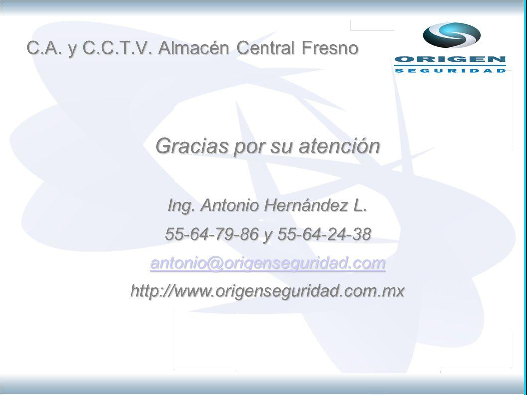 C.A. y C.C.T.V. Almacén Central Fresno