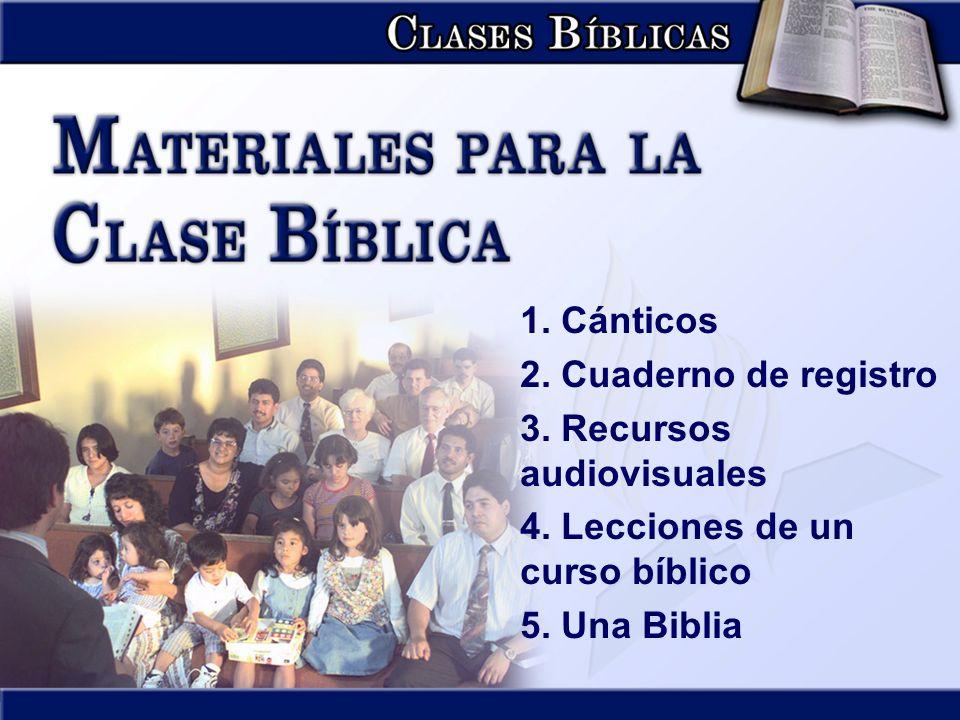 1. Cánticos 2. Cuaderno de registro. 3. Recursos audiovisuales. 4. Lecciones de un curso bíblico.