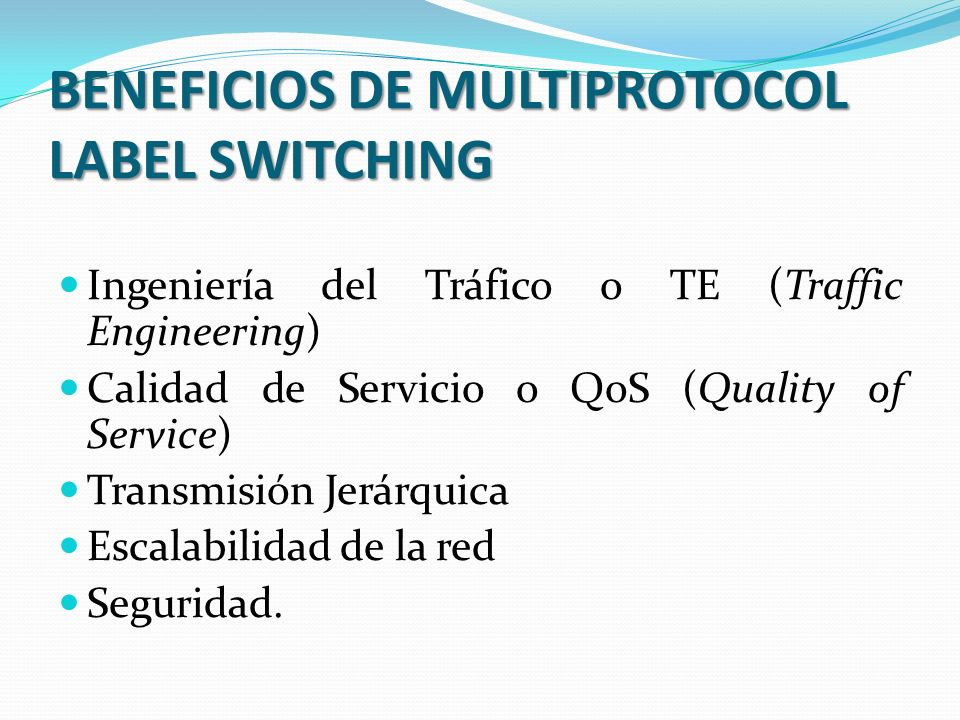 BENEFICIOS DE MULTIPROTOCOL LABEL SWITCHING