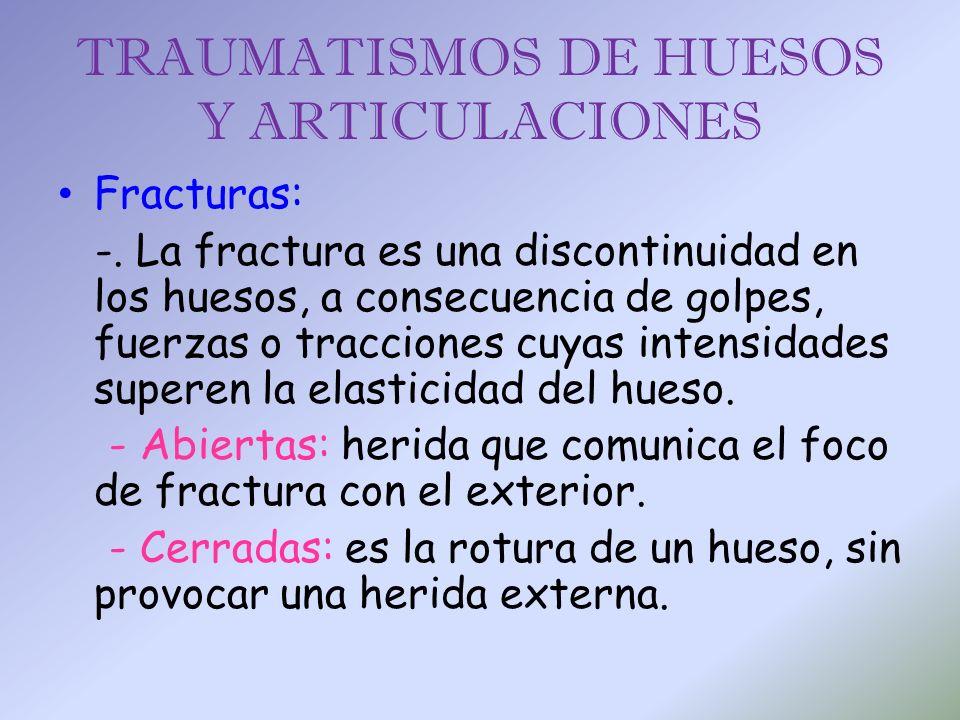 TRAUMATISMOS DE HUESOS Y ARTICULACIONES