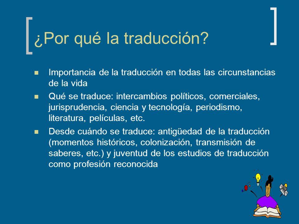 ¿Por qué la traducción Importancia de la traducción en todas las circunstancias de la vida.