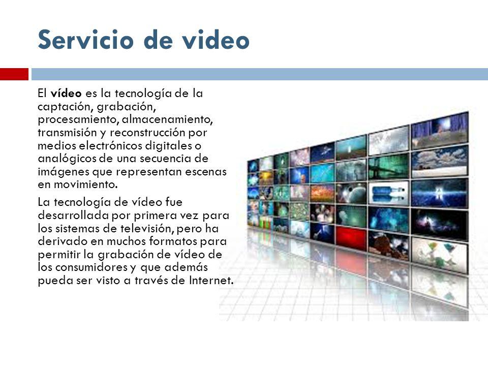 Servicio de video