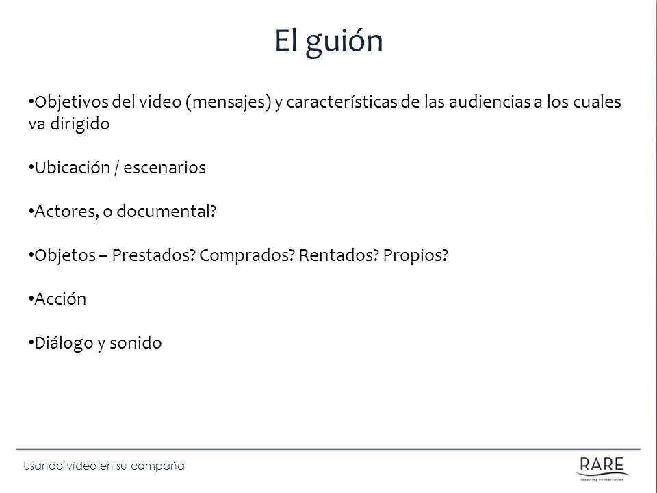 El guiónObjetivos del video (mensajes) y características de las audiencias a los cuales va dirigido.