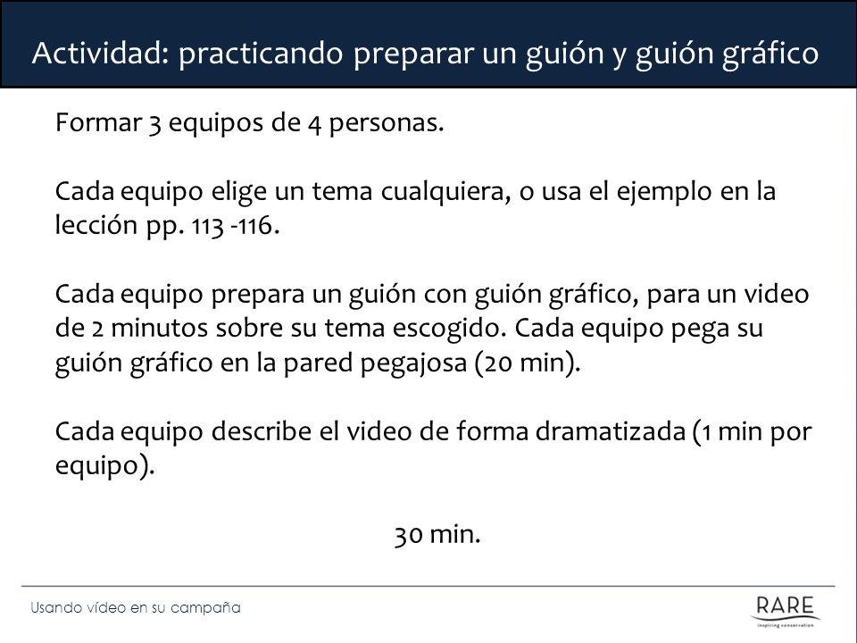 Actividad: practicando preparar un guión y guión gráfico