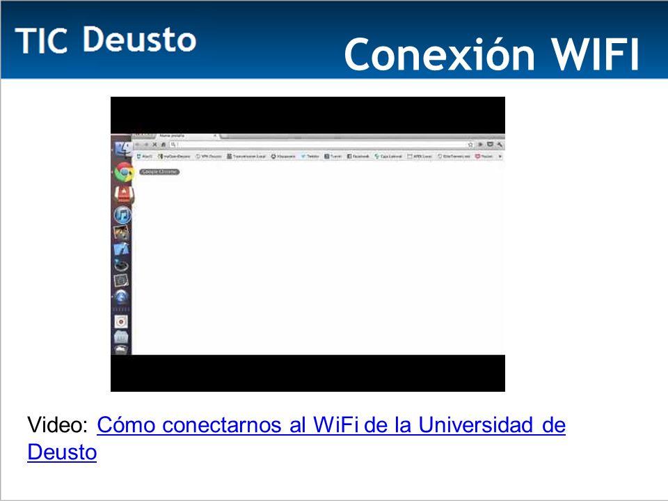 Conexión WIFI Video: Cómo conectarnos al WiFi de la Universidad de Deusto