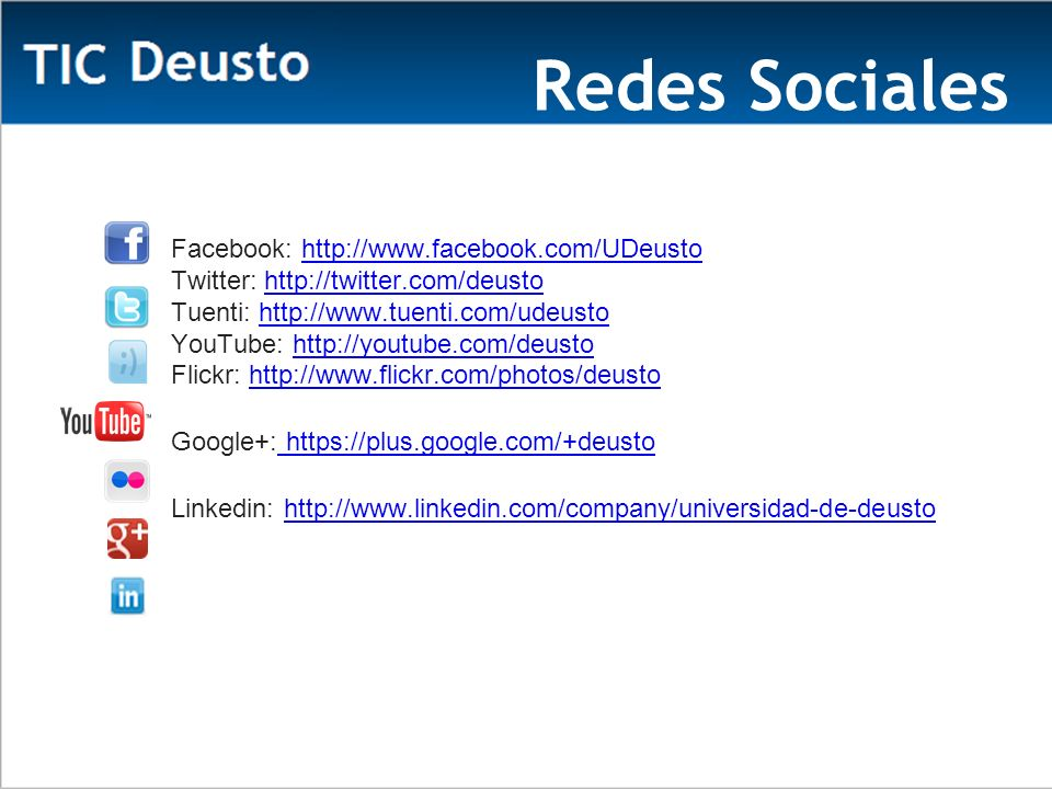 Redes Sociales Facebook: http://www.facebook.com/UDeusto