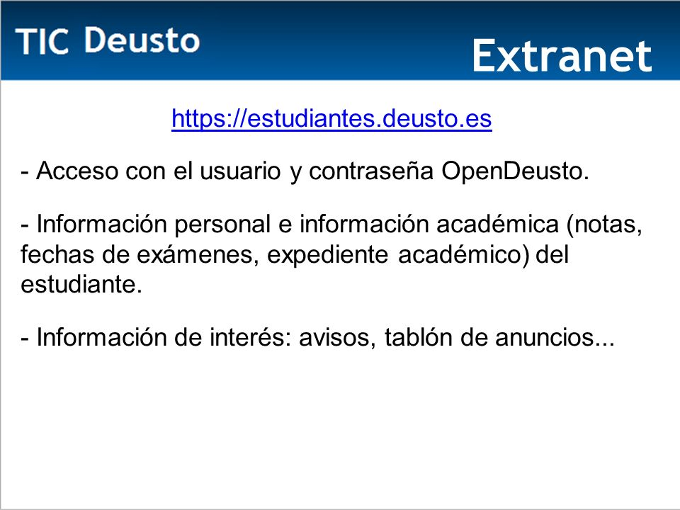 Extranet https://estudiantes.deusto.es
