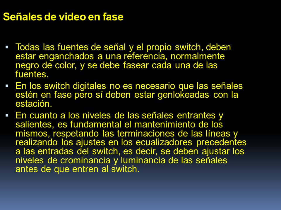 Señales de video en fase